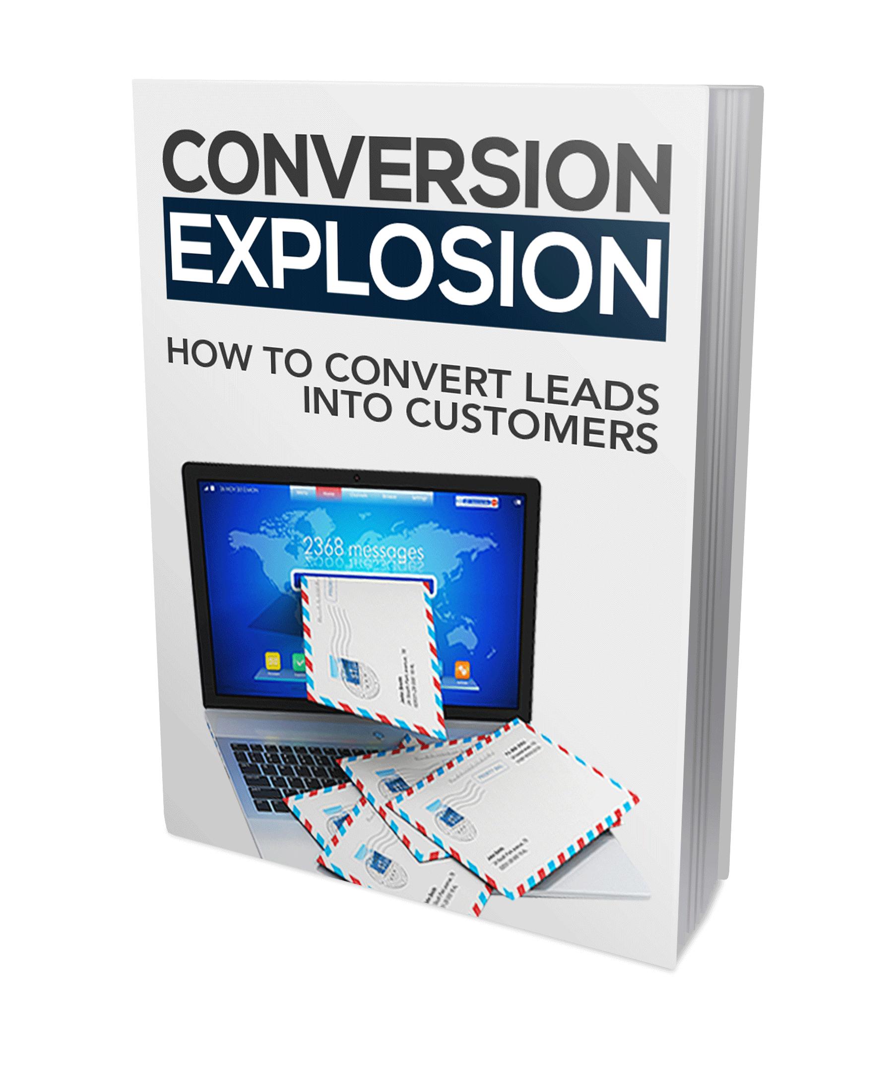 Conversion-Explosion